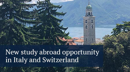 new study abroad opportunity in Italy and Switzerland